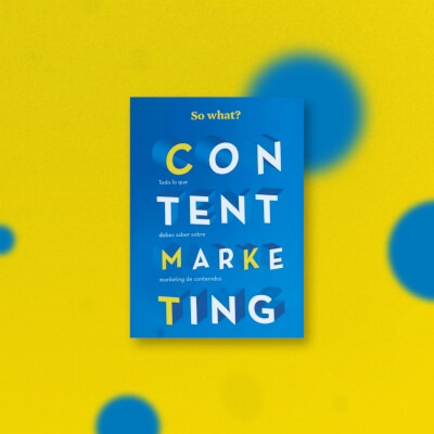 Content Marketing… So What?