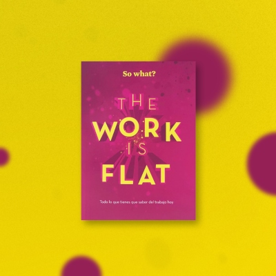 The Work is Flat… So What?